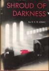 Shroud of Darkness - E.C.R. Lorac