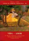 Vida - Amor III. Tesoro de Sabiduria Tradicional - Whitall N. Perry