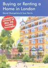 Buying or Renting a Home in London: A Survival Handbook - David Hampshire, Sue Harris