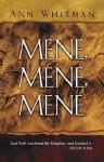Mene Mene Mene - Ann Whitman