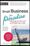 Small Business in Paradise: Working for Yourself in a Place You Love - Michael Molinski