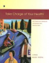 Take Charge of Your Health!: Self-Assessment Workbook with Review and Practice Tests - Rebecca J. Donatelle
