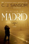 Winter in Madrid: A Novel by Sansom C. J. (2009-01-27) Paperback - Sansom C. J.