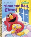 Time for Bed, Elmo! (Sesame Street) - Sarah Albee, Maggie Swanson