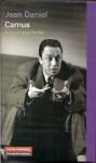 Camus. A contracorriente - Jean Daniel