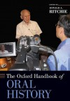 The Oxford Handbook of Oral History - Donald A. Ritchie