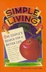 Simple Living: One Couple's Search for a Better Life - Wanda Urbanska, Frank Levering