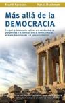 Mas alla de la democracia (Spanish Edition) - Karel Beckman, Frank Karsten, Cobo-Losey Rodriguez, Celia
