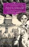 Foulsham (Iremonger #2) (The Iremonger Trilogy) - Edward Carey