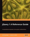 Jquery 1.4 Reference Guide - Karl Swedberg
