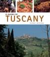 Flavors of Tuscany - Sara Vignozzi, Gabriella Ganugi