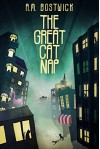 The Great Cat Nap - A.M. Bostwick