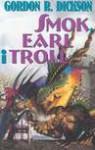 Smok, earl i troll - Gordon R. Dickson