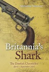 Britannia's Shark: The Dawlish Chronicles: April - September 1881 - Antoine Vanner