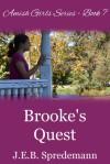 Brooke' s Quest - J.E.B. Spredemann