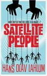 Satellite People (K2 #2) - Hans Olav Lahlum, Kari Dickson