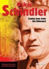 Oskar Schindler: Saving Jews from the Holocaust - Ann Byers