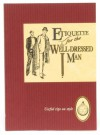 Etiquette for the Well-Dressed Man - Jan Barnes