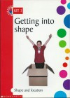 Getting Into Shape - Maths Focus on Shape and Location: Years 5 - 6 - Rachel Griffiths