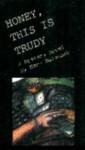 Honey, This is Trudy - Marv Balousek, Karen Faster