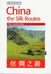 China: The Silk Route - Peter Neville-Hadley