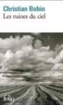 Les ruines du ciel - Christian Bobin
