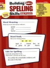 Building Spelling Skills, Grade 6+ - Martha Cheney, Evan-Moor Educational Publishing