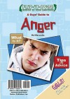 A Guys' Guide to Anger/A Girls' Guide to Anger - Hal Marcovitz, Gail Snyder