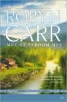 Met de stroom mee - Robyn Carr