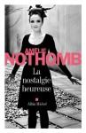 La Nostalgie heureuse - Amélie Nothomb