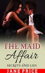 ROMANCE: THREESOME: The Maid Affair: (Alpha Male Bisexual Menage Romance) (New Adult Contemporary Romance) - Jane Price