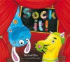 Sock It! - Neil Griffiths, Janette Louden