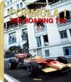 Formula 1: The Roaring '70s - Rainer W. Schlegelmilch