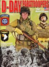 D-Day Paratroopers: The Americans - Christophe Deschodt, Laurent Rouger, Alan McKay