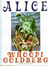 Alice - Whoopi Goldberg