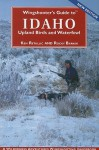Wingshooter's Guide to Idaho Upland Birds and Waterfowl - Ken Retallic