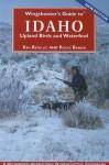 Wingshooter's Guide to Idaho Upland Birds and Waterfowl - Ken Retallic