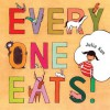 Everyone Eats - Julia Kuo