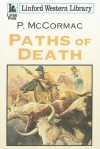Paths of Death - P. McCormac