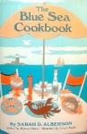Blue Sea Cookbook - Eleanor H. Porter