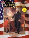 U.S. Presidency - Tim McNeese