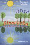 Dzień Słoneczka - Agnieszka Stefańska