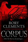 Corpus: A gripping spy thriller to rival Fatherland - Rory Clements