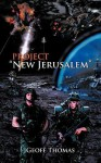 Project New Jerusalem - Geoff Thomas