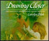 Drawing Closer: The Paintings and Personal Reflections of Carolyn Blish - Carolyn Blish, Elise MacLay