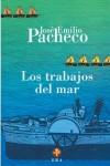 Los trabajos del mar (Biblioteca Era) - José Emilio Pacheco