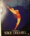 The World of Serge Diaghilev - Charles Spencer