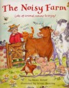 The Noisy Farm - Marni McGee, Leonie Sheari, Leonie Shearing