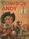 Cowboy Andy - Edna Walker Chandler, E. Raymond Kinstler