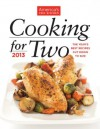 Cooking For Two 2013: The Year's Best Recipes Cut Down to Size - The Editors at America's Test Kitchen